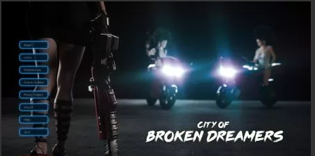 City of Broken Dreamers 0.6.1 Game Walkthrough Download for PC