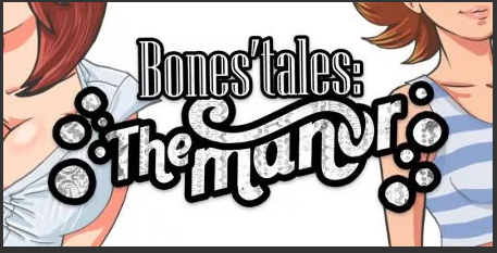 Bones' Tales The Manor 0.15 PC Game Download for Mac